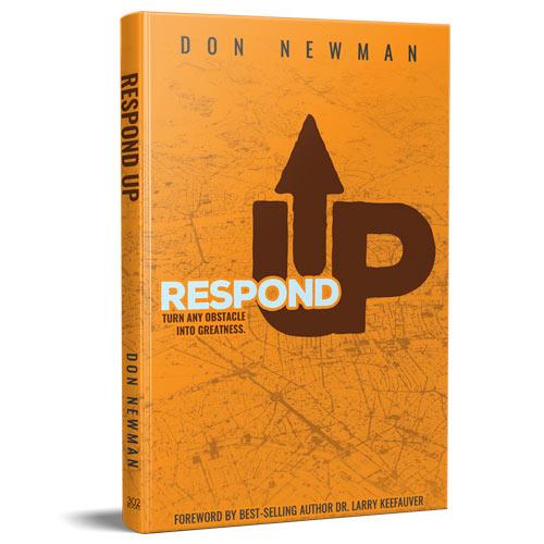 Respond Up, Xulon Press Author Don Newman